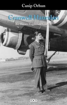 Cranwell Hatıraları – Bir Havacı Teğmenin Güncesi
