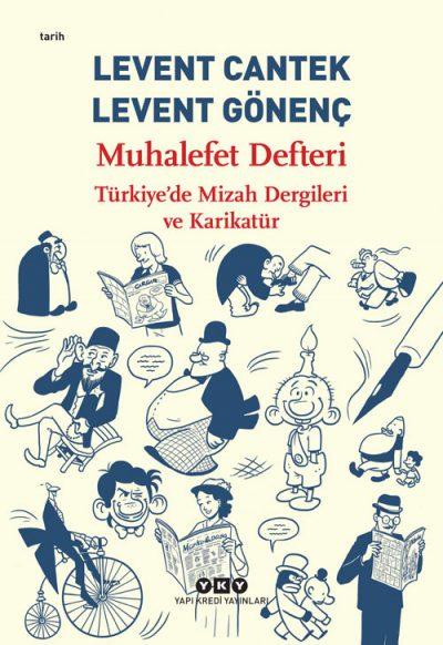 Muhalefet Defteri – Türkiye'de Mizah Dergileri ve Karikatür