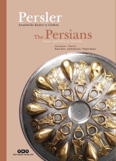 Persler – Anadolu'da Kudret ve Görkem / The Persians – Power and Glory in Anatolia (sert kapak)