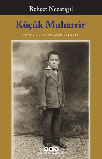 Küçük Muharrir – Çocukluk ve Gençlik Yazıları