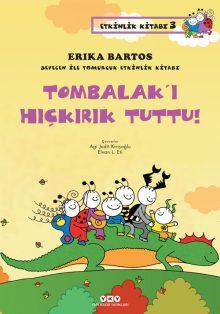 Sevecen ile Tomurcuk Etkinlik Kitabı 3 – Tombalak'ı Hıçkırık Tuttu!