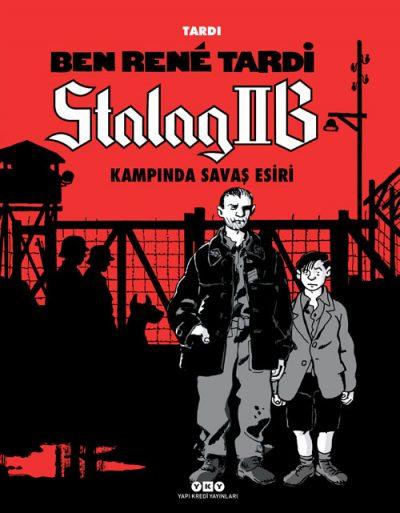 Ben René Tardi – Stalag IIB Kampında Savaş Esiri