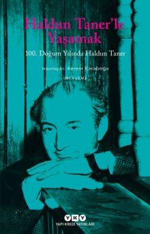 Haldun Taner'le Yaşamak – 100. Doğum Yılında Haldun Taner