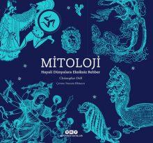 Mitoloji – Hayali Dünyalara Eksiksiz Rehber