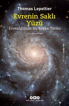 Evrenin Saklı Yüzü – Evrenbilimin Bir Başka Tarihi
