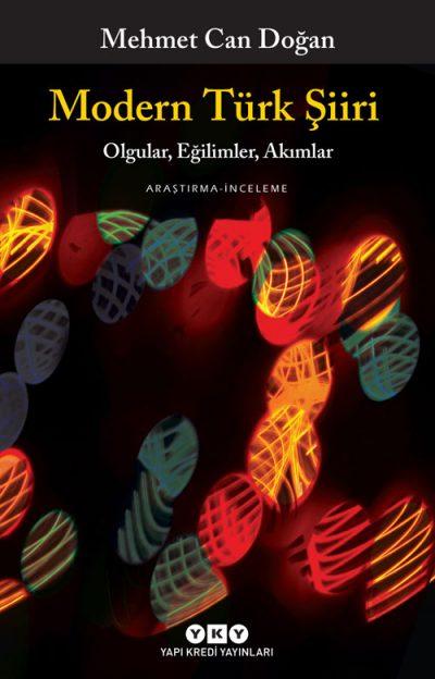 Modern Türk Şiiri – Olgular, Eğilimler, Akımlar