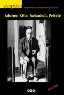 Adorno: Kitle, Melankoli, Felsefe