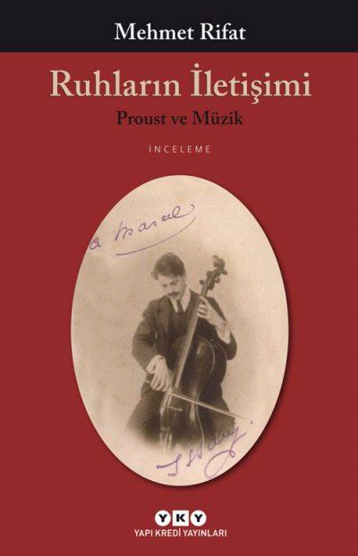 Ruhların İletişimi – Proust ve Müzik