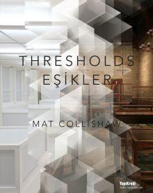 Mat Collishaw – Eşikler / Thresholds