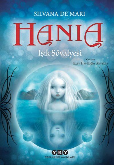 Hania 1 – Işık Şövalyesi