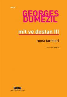 Mit ve Destan III – Roma Tarihleri