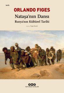 Nataşa'nın Dansı – Rusya'nın Kültürel Tarihi
