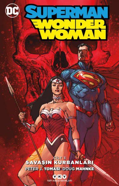 Superman / Wonder Woman – Cilt 3: Savaşın Kurbanları