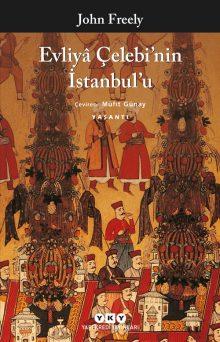 Evliyâ Çelebi'nin İstanbul'u
