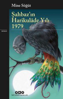 Şahbaz'ın Harikulâde Yılı 1979