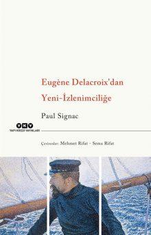 Eugène Delacroix'dan Yeni-İzlenimciliğe