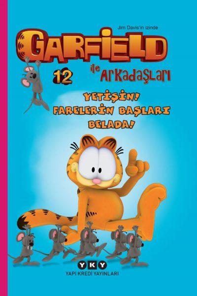 Garfield ile Arkadaşları 12 – Yetişin! Farelerin Başları Belada!