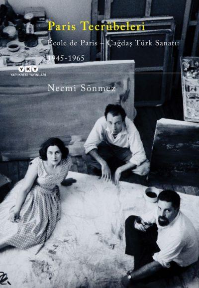 Paris Tecrübeleri / École de Paris – Çağdaş Türk Sanatı: 1945-1965
