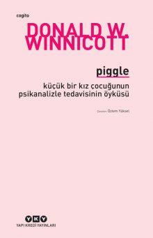 Piggle – Küçük Bir Kız Çocuğunun Psikanalizle Tedavisinin Öyküsü