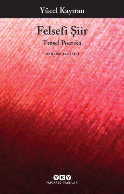 Felsefi Şiir – Tinsel Poetika
