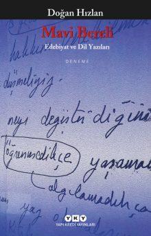 Mavi Bereli – Edebiyat ve Dil Yazıları