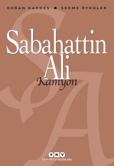 Kamyon – Seçme Öyküler – Sabahattin Ali