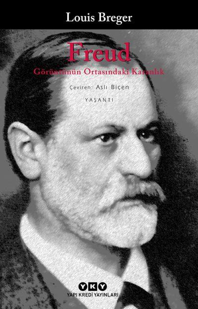 Freud – Görüntünün Ortasındaki Karanlık