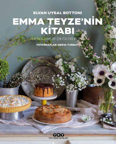 Emma Teyze'nin Kitabı – Yeni Başlayanlar İçin İtalyan Mutfağı