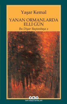 Yanan Ormanlarda Elli Gün / Bu Diyar Baştanbaşa 2