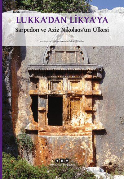 Lukka'dan Likya'ya – Sarpedon ve Aziz Nikolaos'un Ülkesi (Küçük Boy)