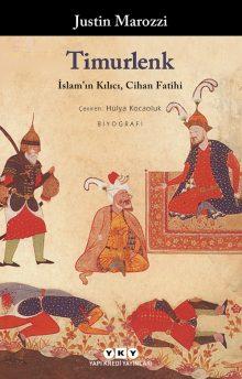 Timurlenk – İslam'ın Kılıcı, Cihan Fatihi