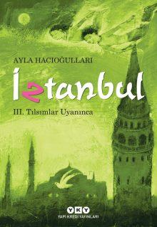 İztanbul – III. Tılsımlar Uyanınca