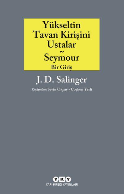 Yükseltin Tavan Kirişini Ustalar – Seymour / Bir giriş