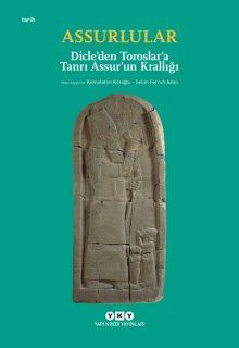 Assurlular – Dicle'den Toroslar'a Tanrı Assur'un Krallığı (Küçük Boy)