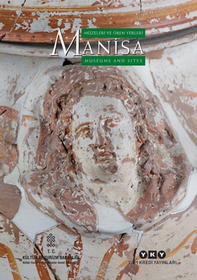 Manisa Müzeleri ve Ören Yerleri – Manisa Museums and Sites
