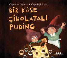 Bir Kâse Çikolatalı Puding