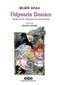 Odysseia Destanı – İthake Kralı Odysseus'un Serüvenleri