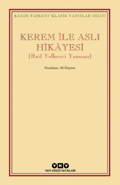 Kerem ile Aslı Hikâyesi (Raif Yelkenci Yazması)