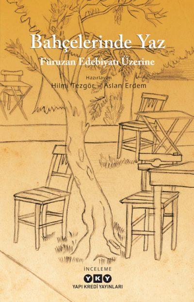 Bahçelerinde Yaz – Füruzan Edebiyatı Üzerine