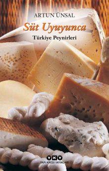 Süt Uyuyunca – Türkiye Peynirleri