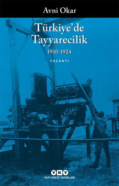 Türkiye'de Tayyarecilik (1910-1924)