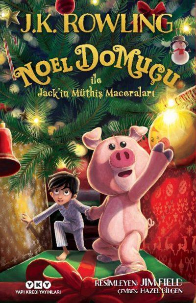 Noel Domuçu ile Jack'in Müthiş Maceraları (Karton Kapak)