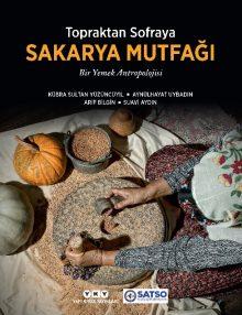 Topraktan Sofraya Sakarya Mutfağı – Bir Yemek Antropolojisi