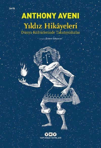 Yıldız Hikâyeleri – Dünya Kültürlerinde Takımyıldızlar